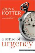 John P. Kotter: A Sense of Urgency