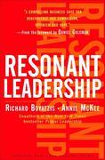 Richard Boyatzis;Annie McKee: Resonant Leadership