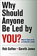 Why Should Anyone Be Led by You? - Robert Goffee