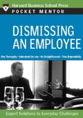 Dismissing an Employee - Harvard Business Review
