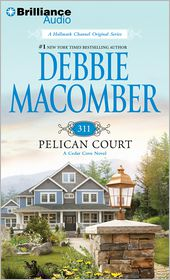 311 Pelican Court (Cedar Cove Series #3) - Debbie Macomber, Read by Sandra Burr