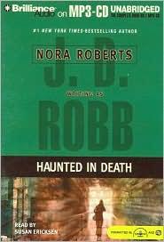 Haunted in Death (In Death Series) - J. D. Robb, Read by Susan Ericksen