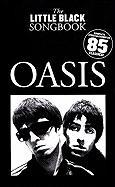 Oasis - The Little Black Songbook: Chords/Lyrics