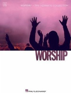Worship - The Ultimate Collection - Herausgeber: Various Artists Hal Leonard Publishing Corporation