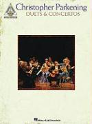 Christopher Parkening - Duets and Concertos