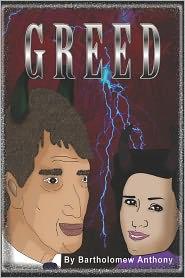 Greed - Bartholomew Anthony
