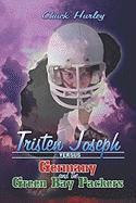 Tristen Joseph Versus Germany and the Green Bay Packers