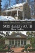 North Meets South: Home Cooking