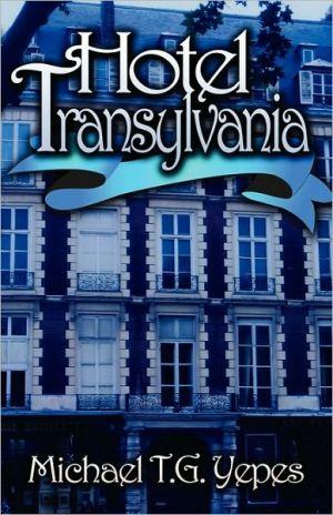 Hotel Transylvania - Michael T.G. Yepes