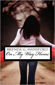 On My Way Home - Brenda  G. Hansford