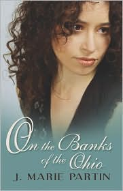 On The Banks Of The Ohio - J. Marie Partin