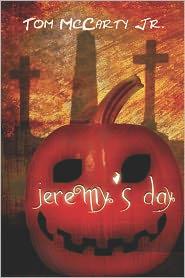 Jeremy's Day - Tom Mccarty Jr