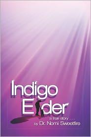 Indigo Elder - Dr. Nomi Sweetfire