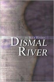 Dismal River - Buck Hayden
