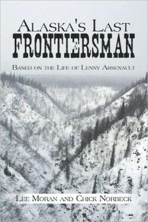 Alaska's Last Frontiersman