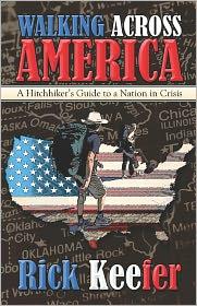 Walking Across America - Rick Keefer