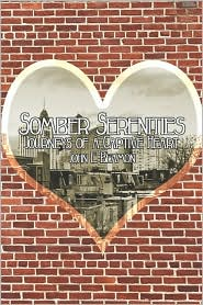 Somber Serenities: Journeys of a Captive Heart