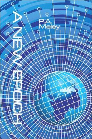 A New Epoch - P.A. Meley