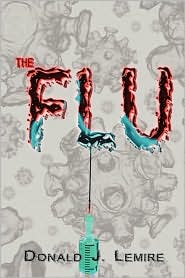 The Flu - Donald J. Lemire