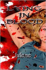 Lying in Blood - Julene, Curlene Coakley