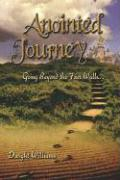 Anointed Journey: Going Beyond the Four Walls