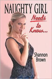 Naughty Girl Needs To Know. - Shannon Brown