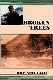 Broken Trees - Roy Sinclair