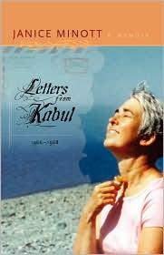 Letters From Kabul, 1966-1968 - Janice Minott