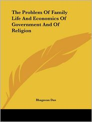 Problem of Family Life and Economics - Bhagavan Das