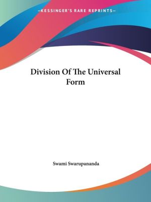 Division of the Universal Form - Swami Swarupananda