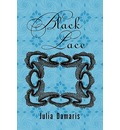 Black Lace - Julia Damaris