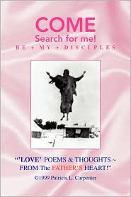 'Love' Poems and Thoughts ~ from the Father's Heart! - Patricia L. Carpenter