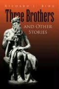 Three Brothers and Other Stories