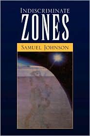 Indiscriminate Zones - Samuel Johnson