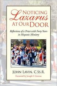 Noticing Lazarus At Our Door - John Lavin