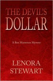 The Devil's Dollar - Lenora Stewart