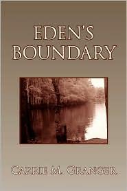 Eden's Boundary - Carrie M. Granger
