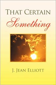 That Certain Something - J. Jean Elliott