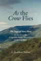 As the Crow Flies - E. Kathleen Nelson