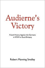 Audierne's Victory - Robert Manning Smalley