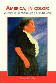 America, In Color - John Bailey, Pat Killion Coate