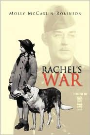 Rachel's War - Molly Mccaslin Robinson