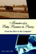 Memoirs of a Baby Boomer in Poetry-From the Plow to the Computer