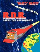R.D.R. Saves the Astronauts
