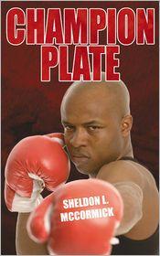 Champion Plate - Sheldon L. McCormick