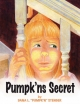 Pumpk'ns Secret - DANA L.