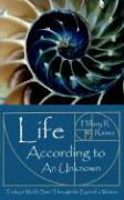 Life According to an Unknown: Todays World Seen Through the Eyes of a Woman