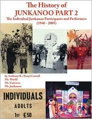 The History Of Junkanoo Part Two - Anthony B. Carroll