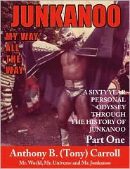 The History Of Junkanoo Part One - Anthony B. Carroll