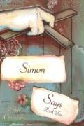 Simon Says: Book Two